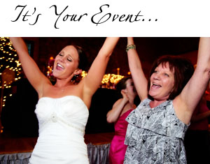 It's your event...